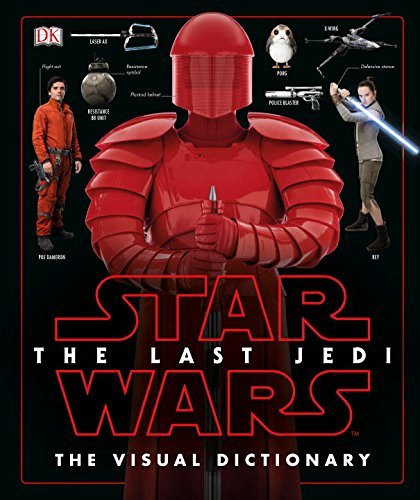 Star Wars The Last Jedi  The Visual Dictionary 1