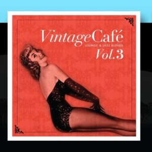 Vintage Café Vol. 3 - Lounge & Jazz Blends [Import anglais] 8
