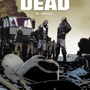 Walking Dead, Tome 18 : Lucille... 9