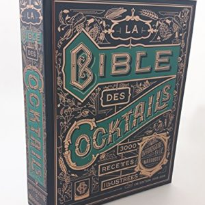 La bible des 3000 cocktails 1