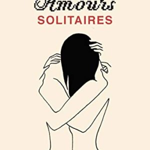 Amours solitaires 69