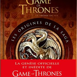 Game of Thrones : Les Origines de la saga - 2e édition 59