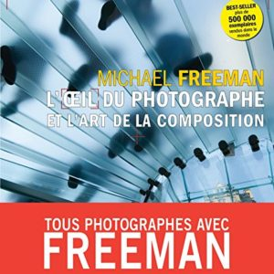 L'oeil du photographe et l'art de la composition 45