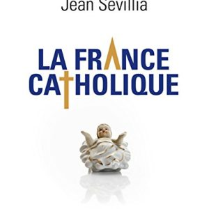 La France catholique 2