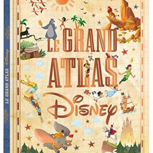 DISNEY - Le Grand Atlas Disney 60