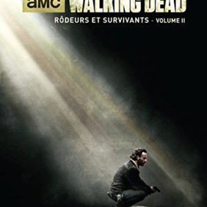Walking Dead : Rôdeurs et Survivants : Volume II 87