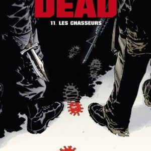 Walking Dead, Tome 11 : Les chasseurs 6