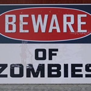 Beware Of Zomies Walking Dead Tin Sign Retro Poster Wall Plaque Home Gift Wall Decor 20x30cm by Tin Sign 59