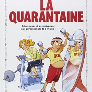 Le guide de la quarantaine 4