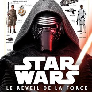 STAR WARS - Encyclopédie illustrée - Le Reveil de la Force: Episode VIII 3