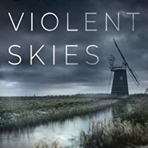 UNDER VIOLENT SKIES an absolutely gripping crime thriller (English Edition) 5