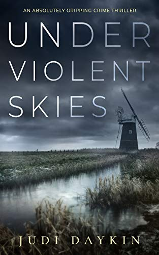 UNDER VIOLENT SKIES an absolutely gripping crime thriller (English Edition) 1