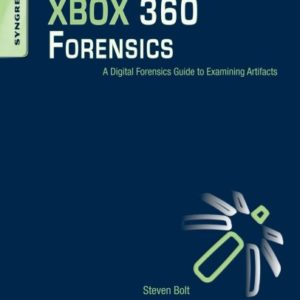 XBOX 360 Forensics: A Digital Forensics Guide to Examining Artifacts 30