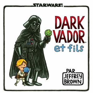 STAR WARS : DARK VADOR ET FILS 1