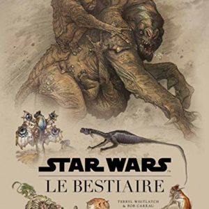 Star Wars : Le Bestiaire 6