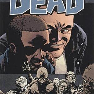 The Walking Dead Volume 25: No Turning Back 3