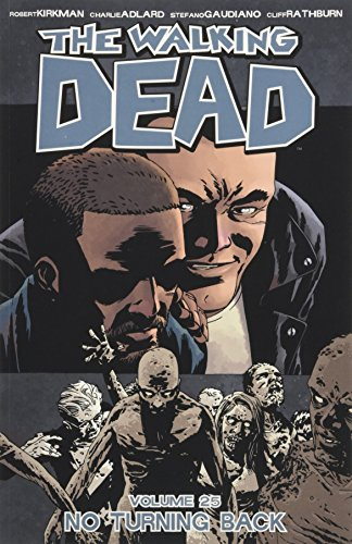The Walking Dead Volume 25: No Turning Back 1